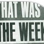 That Was The Week